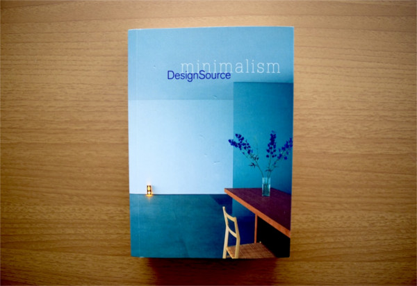 【書評】住みたいのはシンプルで美しい空間、ミニマリズムの起源を探る「Minimalism DesignSource」|YADOKARIの本棚